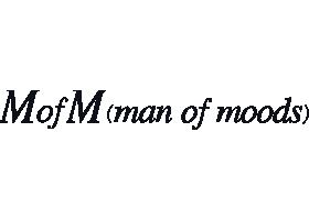 MofM(man of moods)/マンオブムーズ
